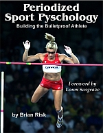 Periodized Sport Psychology - Building the Bulletproof Athlete